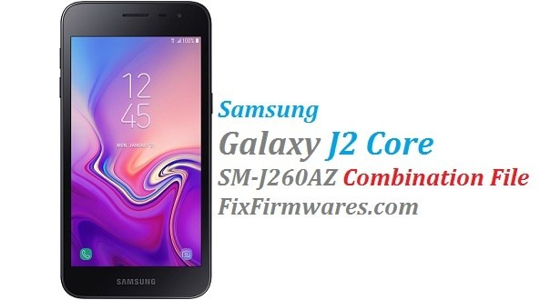 Samsung Galaxy J2 Core | SM-J260AZ Combination File Free