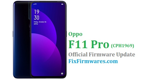 Firmware Oppo F11 Pro (CPH1969) Official Stock Rom Free