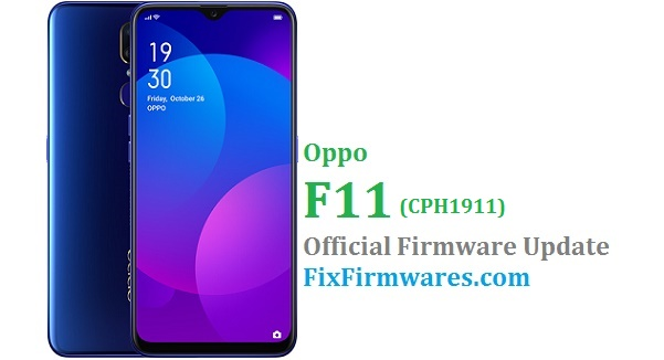 Oppo F11 (CPH1911) Stock Rom - Oppo Firmware Download