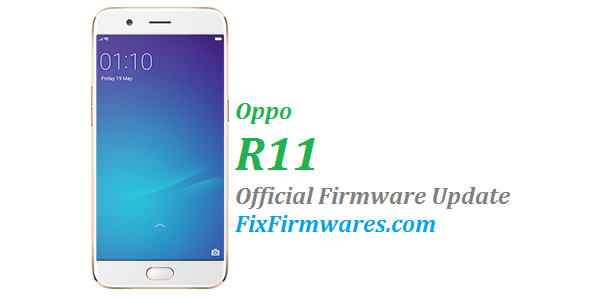 Oppo R11 - CPH1707 Official - Oppo Firmware Download