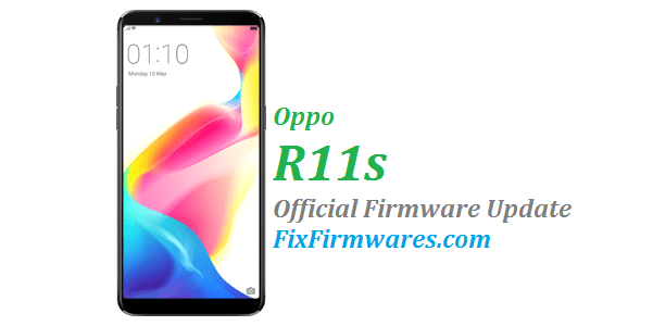 Oppo R11s - CPH1707 - Official - Oppo Firmware Download