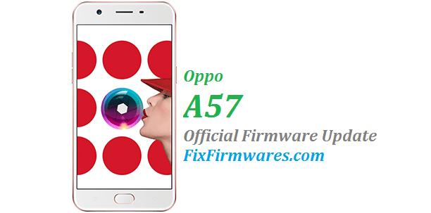 Oppo A57 Firmware - CPH1701EX Official Update - Oppo | Fix