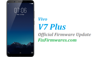 Vivo V7+ Firmware, PD1708F,
