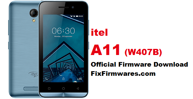 itel A11, w407B