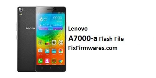 lenovo a7000-a Flash File