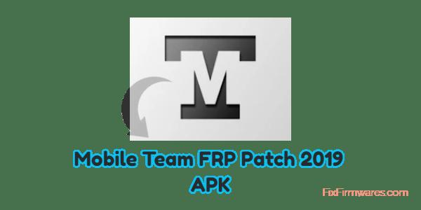 Mobile Team FRP Patch 2019 APK