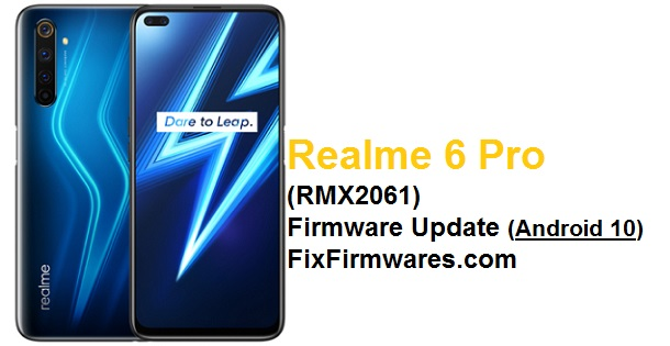 Realme 6 Pro (RMX2061) Firmware Update Android 10 FixFirmwares
