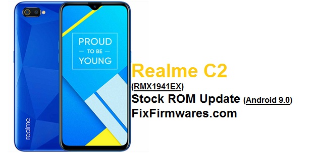 Realme C2 Stock ROM Update (Android 9.0) || FixFirmwares