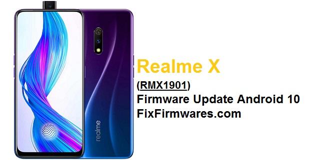 Realme X (RMX1901) Firmware Update Android 10 FixFirmwares.com