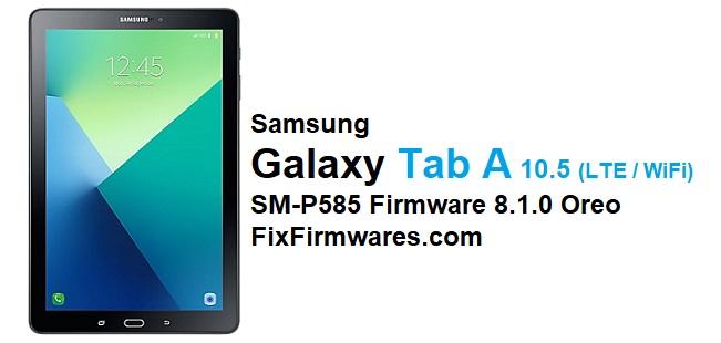 SM-P585 Firmware 8.1.0