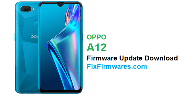 Oppo A12 Firmware