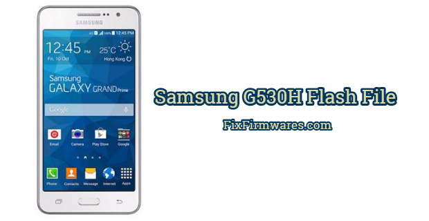 Samsung G530H Flash File
