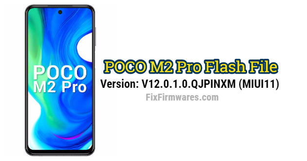 POCO M2 Pro Flash File
