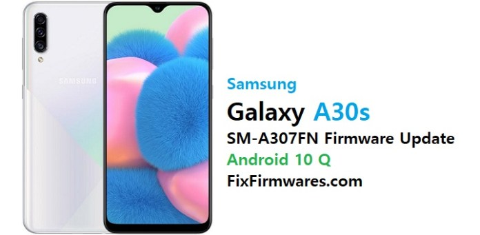 sm-a307fn firmware flash file download android 10 q