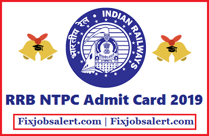 RRB NTPC Admit Card CEN 1/2019 Download RRB Non Technical Hall Ticket, Exam Date