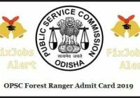 OPSC Forest Ranger Admit Card 2019 @ opsc.gov.in Odisha Assistant Conservator Of Forest Hall Ticket ~ Exam Date