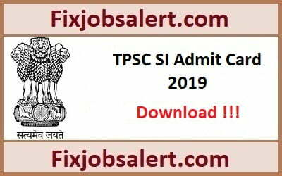 Tripura Police SI Admit Card 2019 @ tpsc.nic.in TPSC Sub Inspector Hall Ticket
