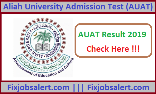 AUAT Result 2019 @ aliah.ac.in UG PG Courses Results, Merit List
