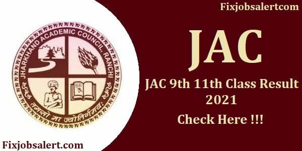 JAC 9th 11th Class Result 2021 Jharkhand 11th Results Date @ jac.jharkhand.gov.in