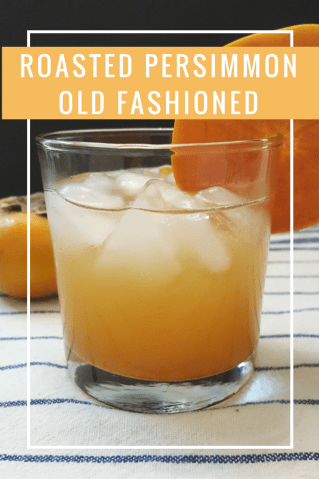 roasted-persimmon-old-fashioned