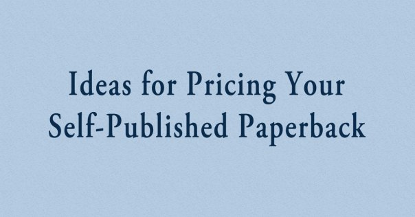 Pricing Your Paperback