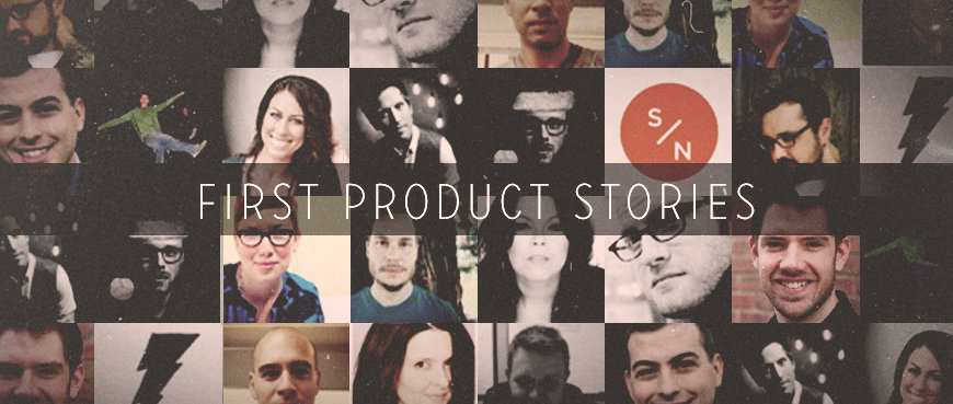 13 Successful Founders Share First Product Stories
