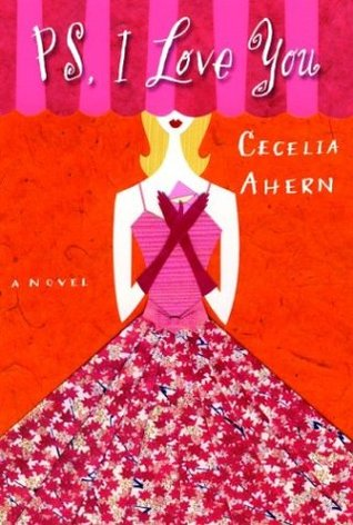 BOOK REVIEW: PS, I Love You by Cecelia Ahern
