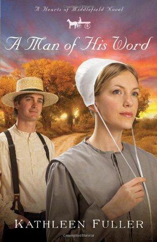 BOOK REVIEW: A Man of His Word by Kathleen Fuller