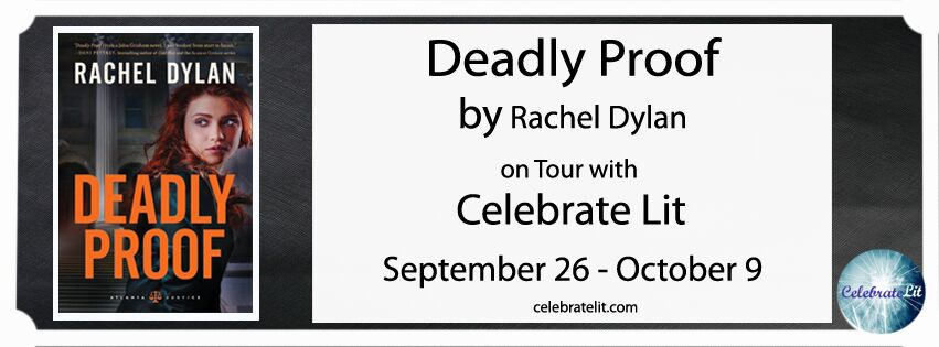 SPOTLIGHT: Deadly Proof by Rachel Dylan