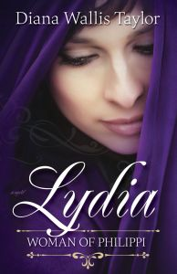 BOOK REVIEW: Lydia, Woman of Philippi by Diana Wallis Taylor