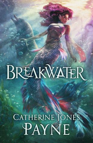 BOOK REVIEW: Breakwater by Catherine Jones Payne