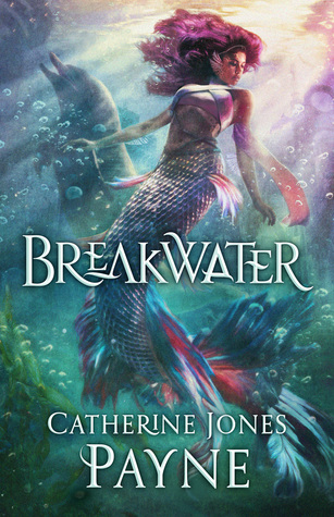 BOOK REVIEW: Breakwater by Catherine Jones Payne