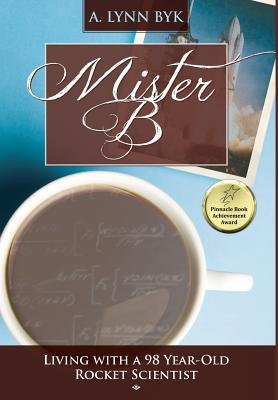 BOOK REVIEW: Mister B by A. Lynn Byk