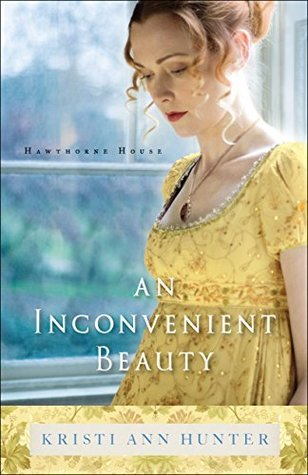 BOOK REVIEW: An Inconvenient Beauty by Kristi Ann Hunter