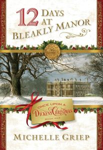 BOOK REVIEW: 12 Days at Bleakly Manor by Michelle Griep