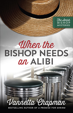 BOOK REVIEW: When the Bishop Needs an Alibi by Vannetta Chapman