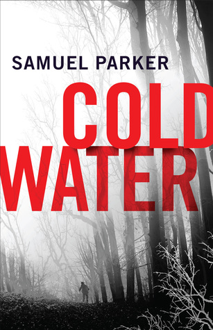 BOOK REVIEW: Coldwater by Samuel Parker