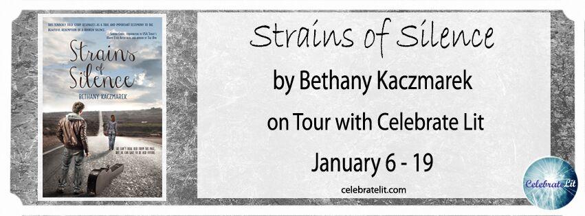SPOTLIGHT: Strains of Silence by Bethany Kaczmarek