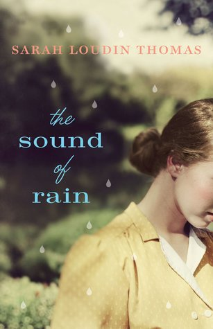 BOOK REVIEW: The Sound of Rain by Sarah Loudin Thomas