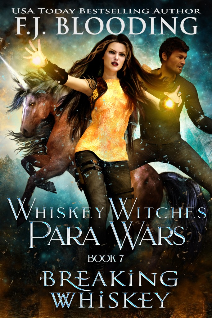 Great new urban fantasy novel cover reveal, Breaking Whiskey, Book 7 in Whiskey Witches Para Wars.
