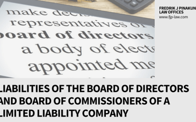 Liabilities of the Board of Directors and The Board of Commissioners of a Limited Liability Company