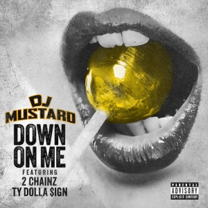 dj-mustard-down-on-me-cover