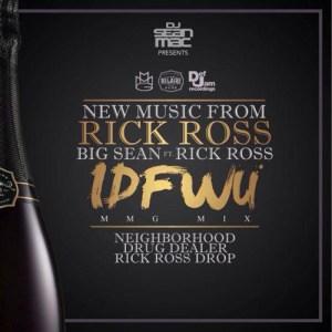 rick-ross-idfwu-remix