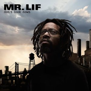mr lif - don't look down