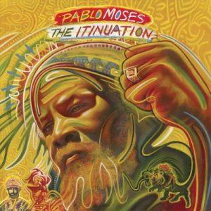 Pablos Moses - Itinuation - Sorties Musique du vendredi 16 juin 2017
