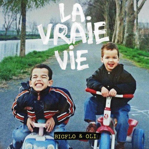 Bigflo & Oli - La Vraie Vie - Albums du 23 juin 2017