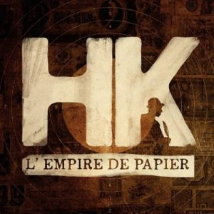 HK - L'Empire de Papier - best of premier semestre 2017