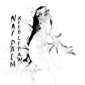 NaiPalm - Needlepaw - PILS - par ici les sorties - 20 octobre 2017