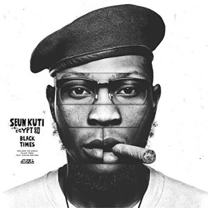 seun kuti - black times - 8 mars 2018