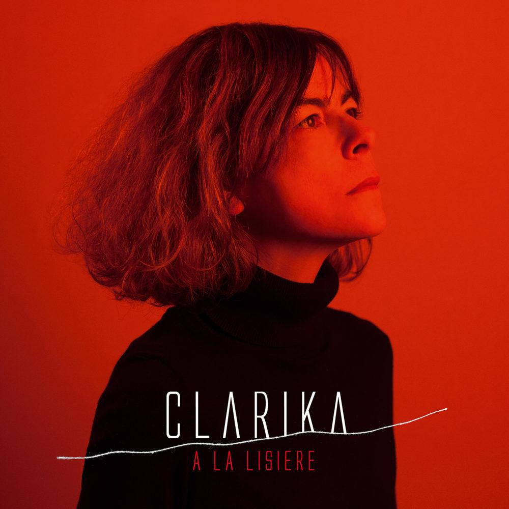 Clarika - A la lisière